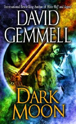 Dark Moon By Gemmell, David